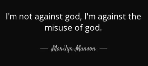 quote-i-m-not-against-god-i-m-against-the-misuse-of-god-marilyn-manson-56-5-0530